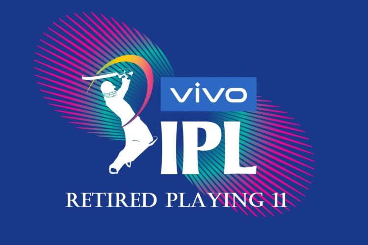 All Time Retired Playing 11 Of IPL